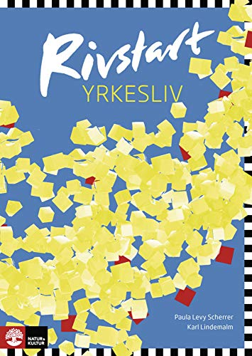 Rivstart Yrkesliv B1-B2. Textbok + Audio-CD