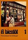 9783125281004: A bientot, Tl.1, Lehrbuch, Französisch für Anfänger