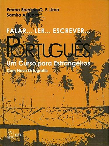 Falar... Ler... Escrever... Português : Um Curso: Emma Eberlein O-F