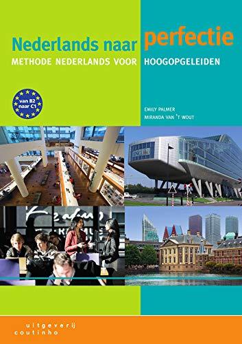 Nederlands naar perfectie. Lehrbuch + Internet-Zugangscode (fur 1 Jahr)
