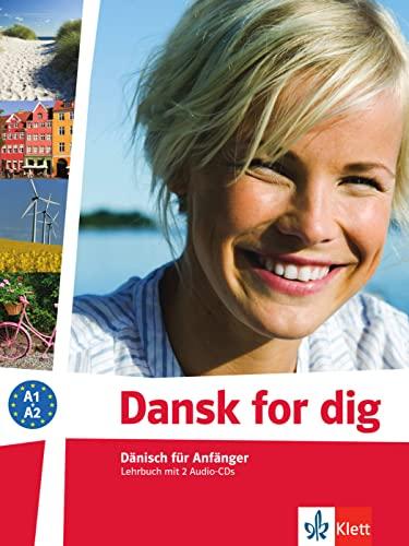 9783125289307: Dansk for dig (A1-A2). Lehrbuch mit 2 Audio-CDs: Dänisch für Anfänger