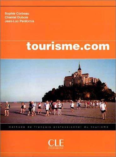 9783125291249: tourisme.com Niveau debutants. Livre de l'eleve: mèthode de francais professionnel du tourisme
