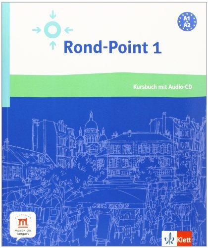 9783125291317: Rond-point 1. Livre et CD: Methode de francais basee sur l'apprentissage par les taches