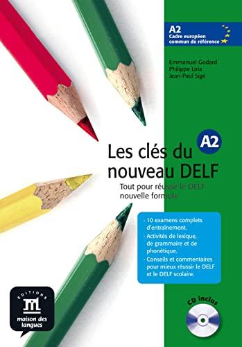 9783125292376: Les clés du nouveau DELF A2 . Livre de l'élève. Mit CD-ROM