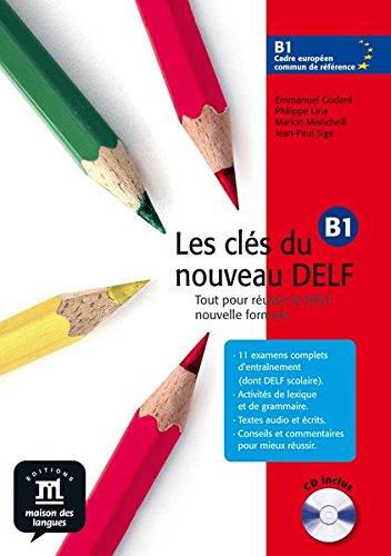 9783125292406: Les clés du nouveau DELF B1 Livre de l'élève