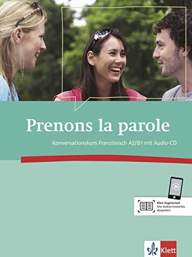 Prenons la parole: Konversationskurs Französisch (A2/B1): Guilaine André, Anne,