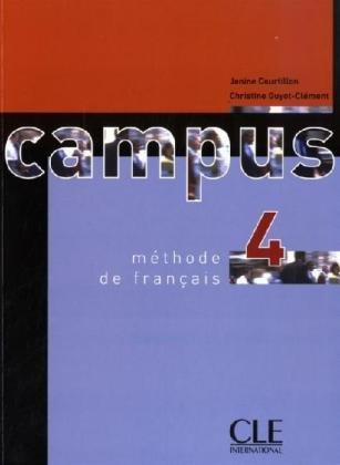 9783125293328: Campus 4. Methode de francais