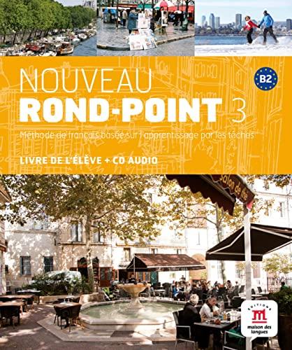 9783125293670: Nouveau Rond-Point 3. Livre de l'élève + CD audio (B2)