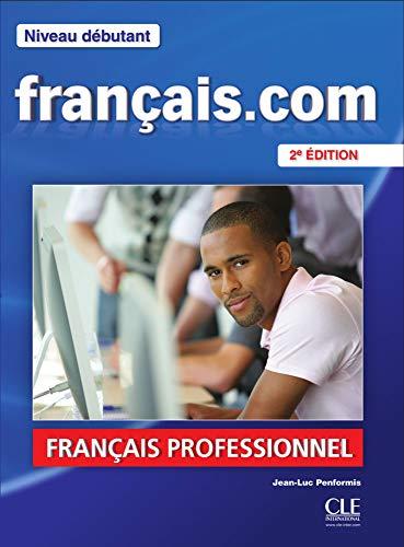 9783125294615: fran�ais.com - d�butant (Nouvelle �dition). Livre de l'�l�ve + DVD-ROM