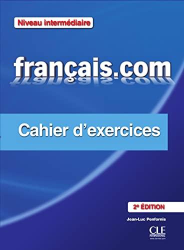 9783125294653: français.com - intermédiare (Nouvelle Édition). Cahier d'exercices