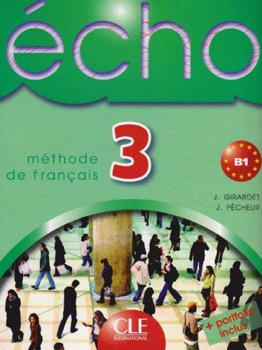 9783125295636: Écho 3. Livre de l'élève: méthode de francais. B1