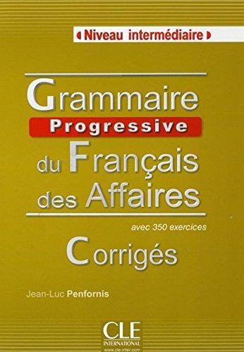 9783125298187: Grammaire progressive du fran�ais des affaires (A2/B1). Corrig�s