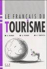 9783125298309: Le francais du tourisme. (Lernmaterialien)