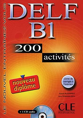 9783125298361: DELF B1 Nouveau diplôme. 200 activités. Mit CD-ROM
