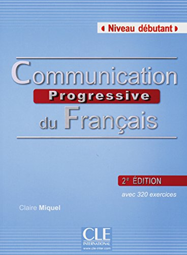 9783125298439: Communication progressive - Niveau débutant. Buch mit Audio-CD