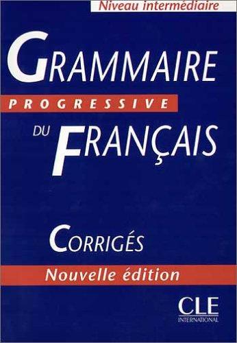 9783125298620: Grammaire progressive du francais. Niveau Intermediaire. Corriges
