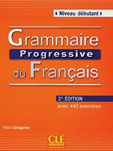 9783125298682: Grammaire progressive du français - Niveau Débutant. Avec 400 exercices. Buch mit Audio-CD 2ème édition