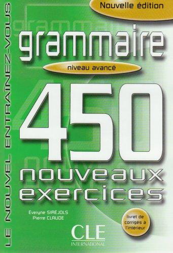 9783125298958: Grammaire. 450 nouveaux exercices. Niveau avance: Le nouvel Entrainez-vous