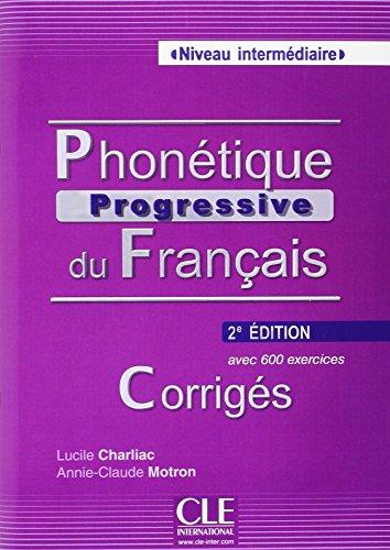 9783125299474: Phonétique progressive du français - Niveau intermédiaire. Corrigés