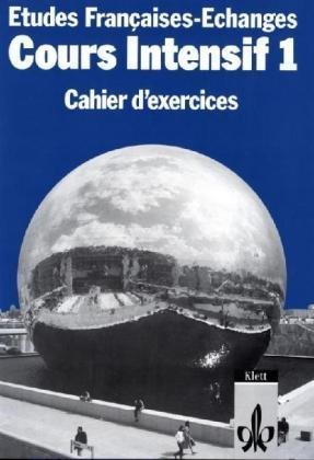 9783125300309: Etudes Francaises, Echanges, Cours intensif, Cahier d' exercices