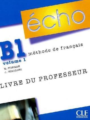 9783125302525: Écho B1.1. Guide pédagogique: Neubearbeitung