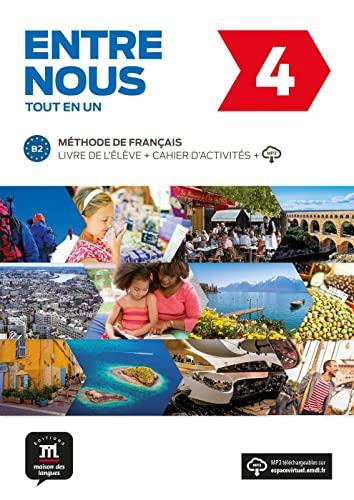 Entre nous 4 (B2). Livre de l'élève + CD audio