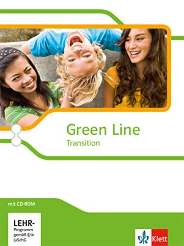 9783125303805: Green Line Transition. Klasse 10 (G8), Klasse 11 (G9). Einführungsphase. Schülerbuch mit CD-ROM. Schleswig-Holstein, Hamburg, Bremen, Nordrhein-Westfalen, Hessen