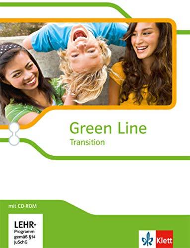 9783125303812: Green Line Transition. Klasse 10 (G8), Klasse 11 (G9). Einführungsphase. Schülerbuch mit CD-ROM. Schleswig-Holstein, Hamburg, Bremen, Nordrhein-Westfalen und Hessen