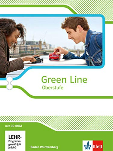 9783125304024: Green Line Oberstufe. Klasse 11/12 (G8), Klasse 12/13 (G9). Schülerbuch mit CD-ROM. Ausgabe 2015. Baden-Württemberg