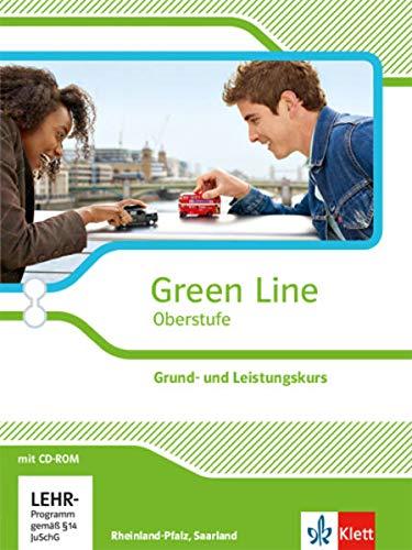 9783125304086: Green Line Oberstufe. Klasse 11/12 Saarland, Klasse 11-13 Rheinland-Pfalz. Grund- und Leistungskurs. Schülerbuch mit CD-ROM. Ausgabe 2015. Rheinland-Pfalz und Saarland