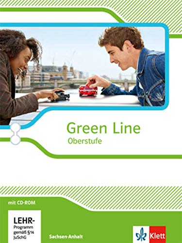 9783125304109: Green Line Oberstufe. Klasse 11/12 (G8), Klasse 12/13 (G9). Schülerbuch mit CD-ROM. Ausgabe 2015. Sachsen-Anhalt
