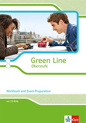 9783125304185: Green Line Oberstufe. Klasse 11/12 (G8), Klasse 12/13 (G9). Grund- und Leistungskurs. Workbook and Exam preparation mit CD-ROM. Ausgabe 2015. Nordrhein-Westfalen: Grund- und Leistungskurs