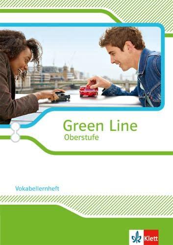 9783125304291: Green Line Oberstufe - Ausgabe 2015. Vokabellernheft Klasse 11/12 (G8), Klasse 12/13 (G9)