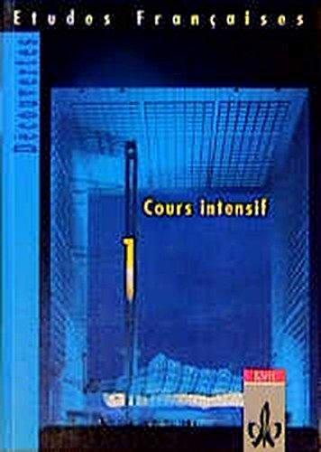 Etudes Francaises, Decouvertes, Cours intensif, Tl.1, Sch?lerbuch: Gerard Alamargot, Manfred