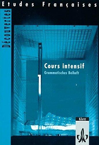 9783125307124: Découvertes Cours intensif 1. Grammatisches Beiheft: Grammatisches Beiheft zu 53071. Für den schulischen Französischunterricht