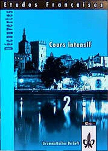 9783125307223: Découvertes Cours intensif 2. Grammatisches Beiheft