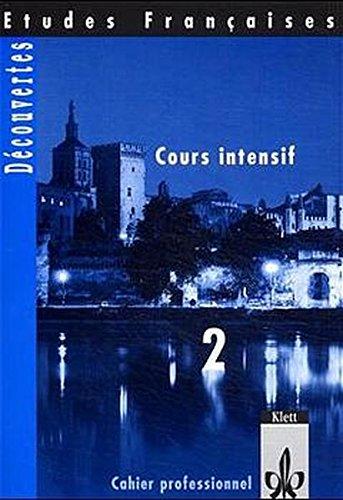 9783125307346: Decouvertes. Cours intensif. Cahier professionnel 2: Französisch für Erwachsene