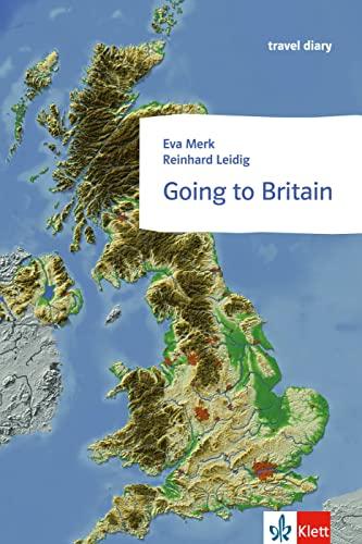 9783125327016: Going to Britain: Klett English Readers (Landeskunde)