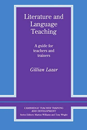 Literature and Language Teaching: A guide for: Lazar, Gillian