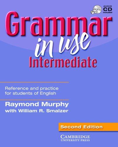 Grammar in Use - Intermediate. Second Edition: Raymond Murphy