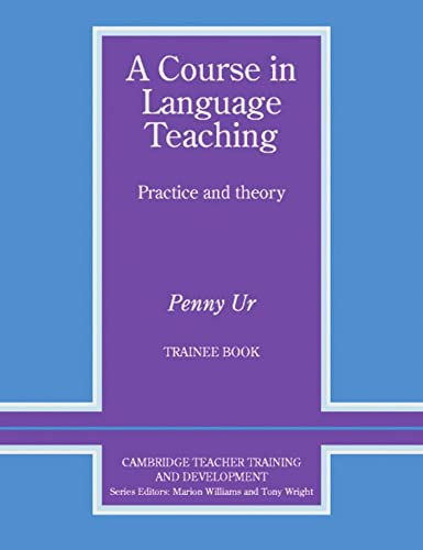 9783125333291: A Course in Language Teaching Trainee: Trainee Book. Worksheets