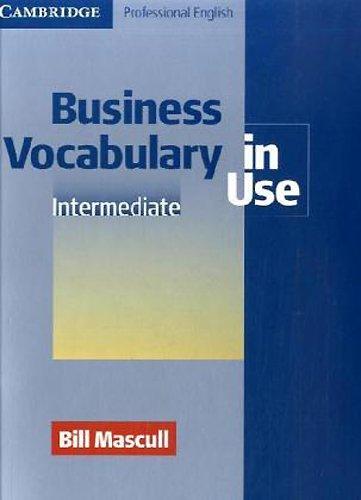 9783125335356: Business Vocabulary in Use. Intermediate: 66 Themen aus dem Bereich Wirtschaft. Berufsfachschulen, Berufsschulen, Weiterbildungseinrichtungen