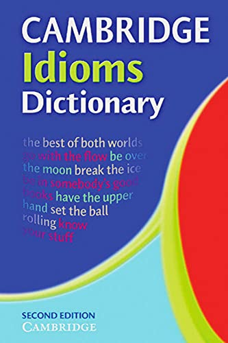 9783125335974: Cambridge International Dictionary of Idioms
