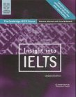 Insight into IELTS. The Cambridge IELTS Course: Jakeman, Vanessa, McDowell,