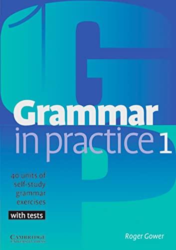 9783125340633: Grammar in Practice 1. Beginner to Elementary. (Lernmaterialien)