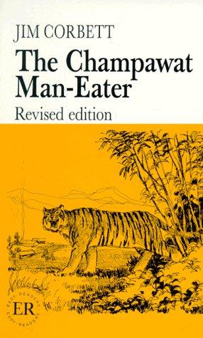 The Champawat Man - Eater. (Lernmaterialien) (3125341612) by Jim Corbett; Aage Salling; Erik. Hvid