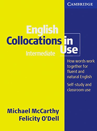 9783125341715: English Collocations in Use: Intermediate to Upper-intermediate. Edition with answers