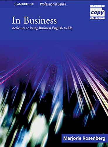 9783125342187: In Business: Activities to Bring Business English to Life