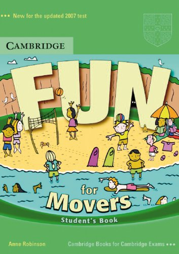 Fun for Movers : Student's Book: Robinson, Anne, Saxby,