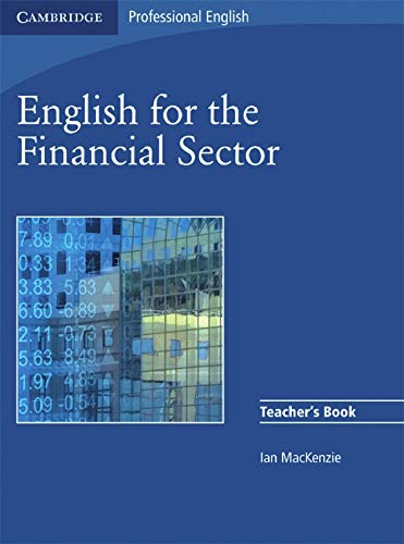 English for the Financial Sector. Teacher's Book: Ian McKenzie
